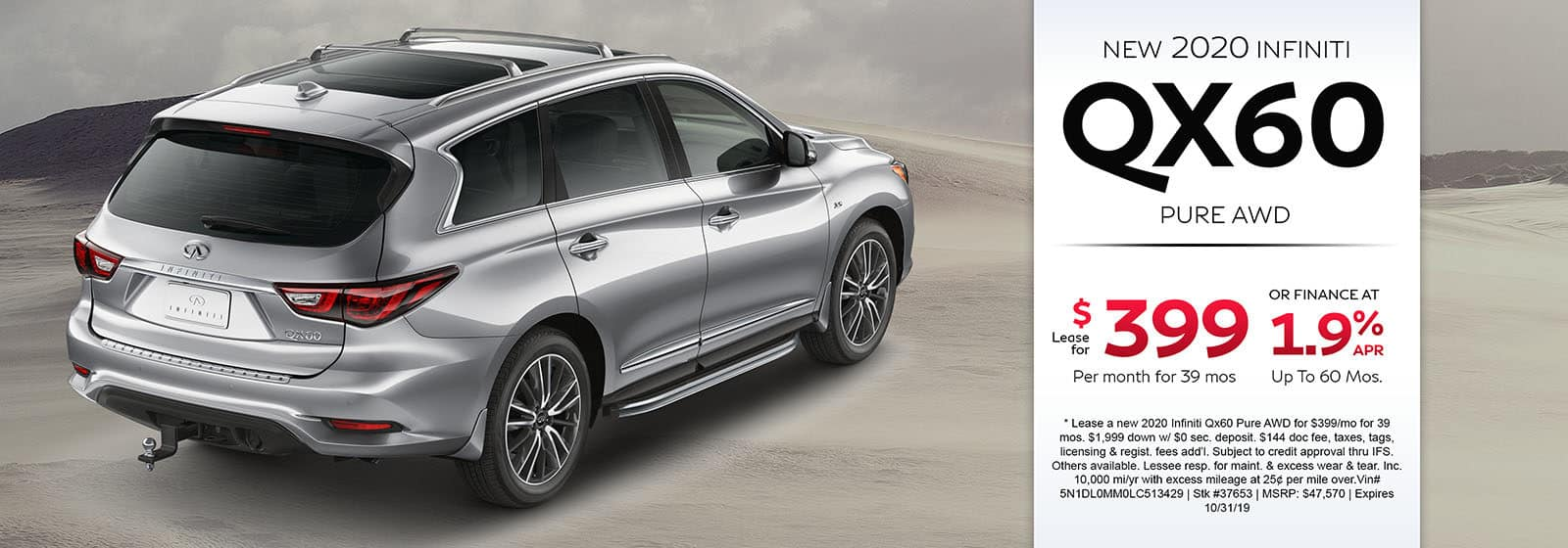 Lease a new 2020 INFINITI QX60 Pure AWD for $399 a month for 39 months. Or get special 1.9% APR financing for up to 60 months