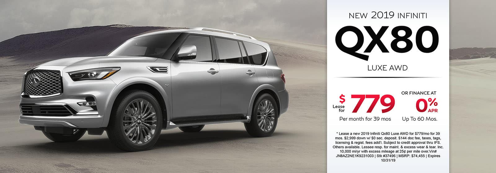Lease a new 2019 INFINITI QX80 Luxe AWD for $779 a month for 39 months. Or get special 0% APR financing for up to 60 months