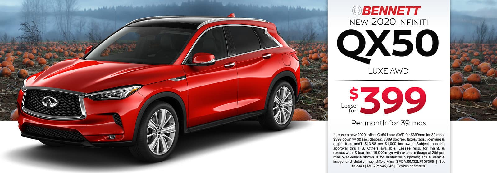 Lease a new 2020 INFINITI QX50 Luxe AWD for $399 a month for 39 months. Or get special 0% APR financing for up to 72 months