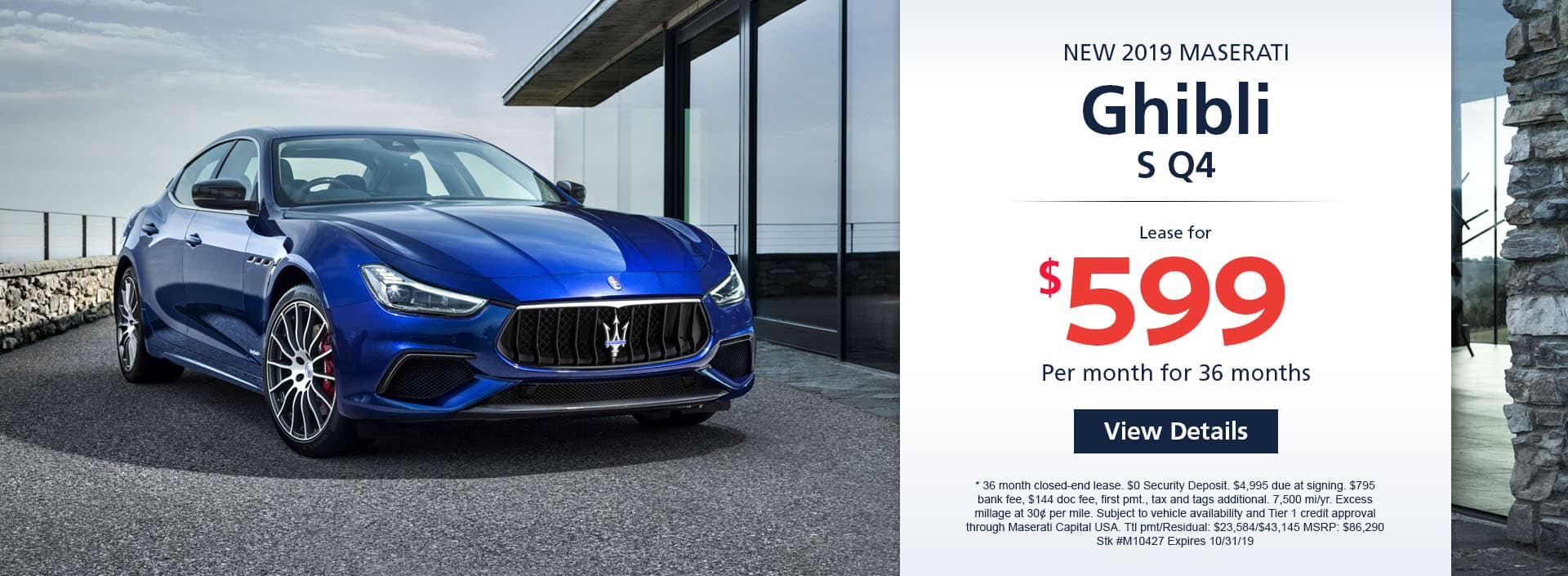 Lease a new 2019 Maserati Ghibli S Q4 for $599 a month for 36 months. Or get special 0% APR financing for up to 60 months or 0% APR financing up to 72 months