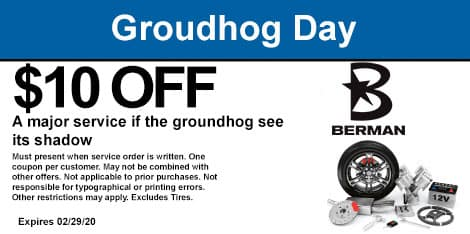 Groundhog Day Special: If the groundhog sees his shadow, receive $10 off any service or repair