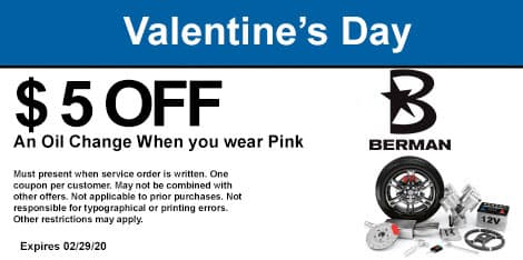 Valentine's Day Special: Wear pink and receive $5 off an oil change