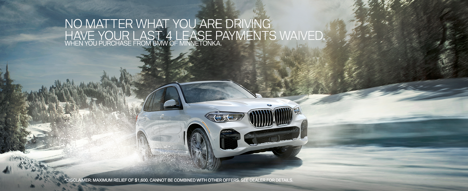 BMW of Minnetonka Conquest Offer Waive Last 4 Lease Payments