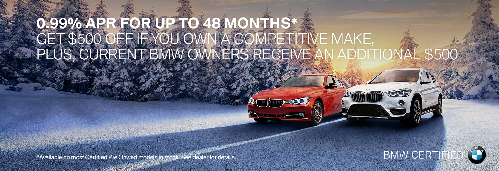 0.99% APR for up to 48 months on CPO Vehicles