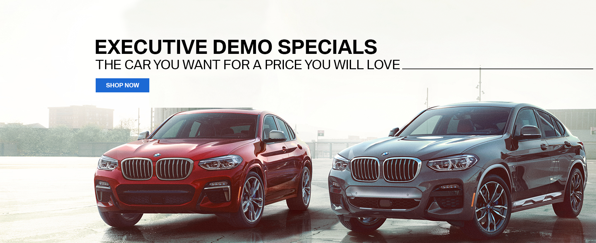 Executive Demo Specials. The Car You Want For A Price You Will Love. Shop Now For More Details