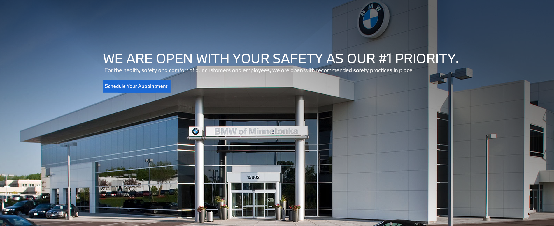 BMW of Minnetonka is open with your safety as our #1 Priority