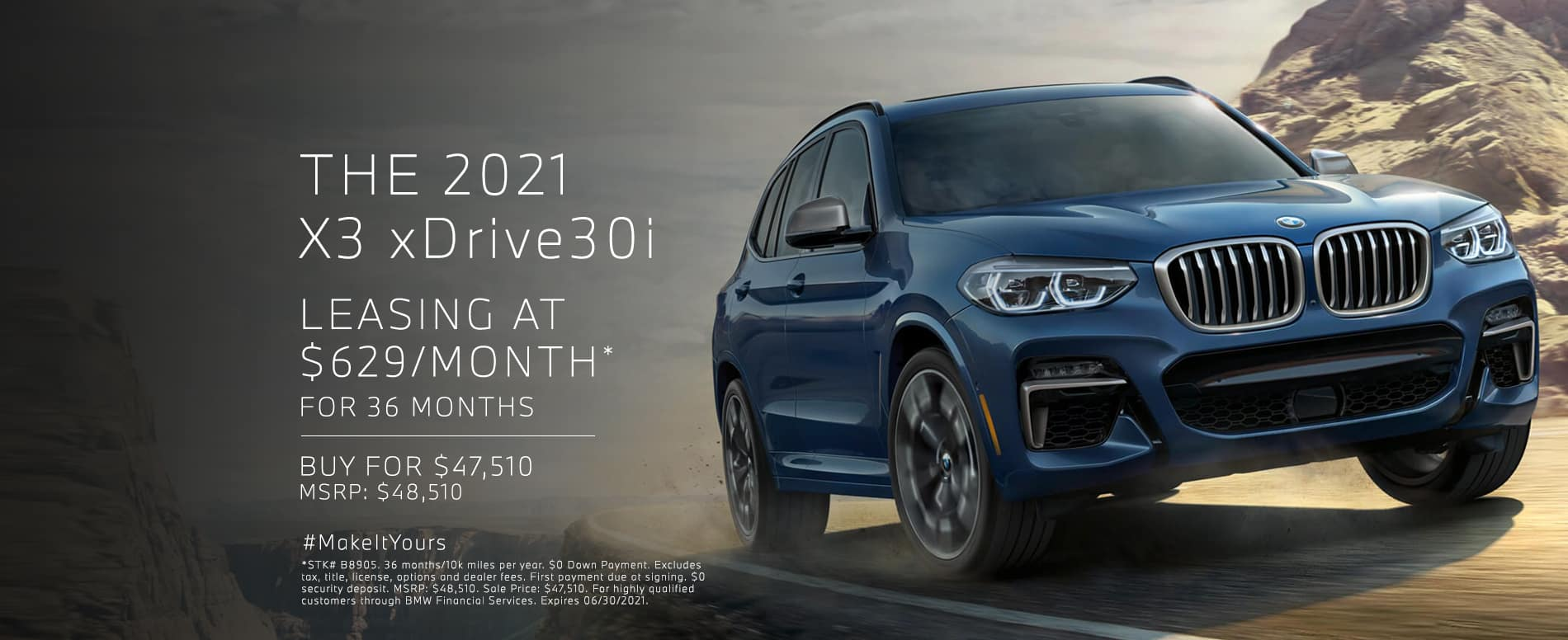 Lease a 2021 X3 for $629 per month. See dealer for details.