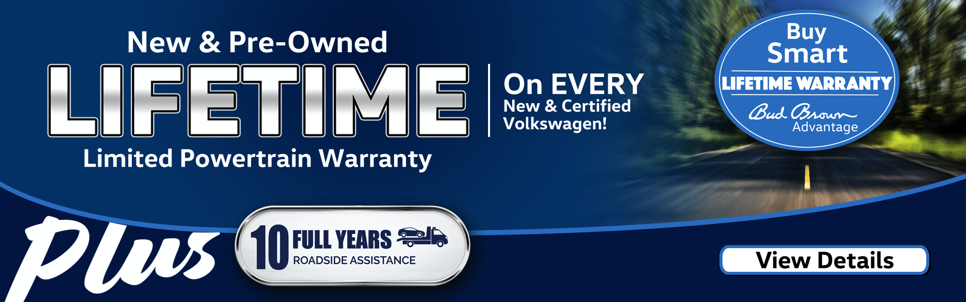Bud Brown Exclusive Lifetime Warranty with Every New and Certified Pre-Owned Volkswagen