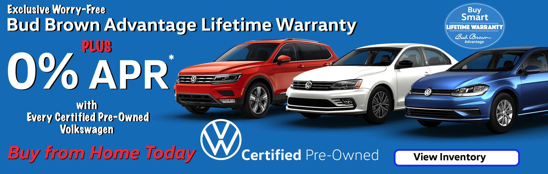 Get 0% APR plus Lifetime Warranty only at Bud Brown VW