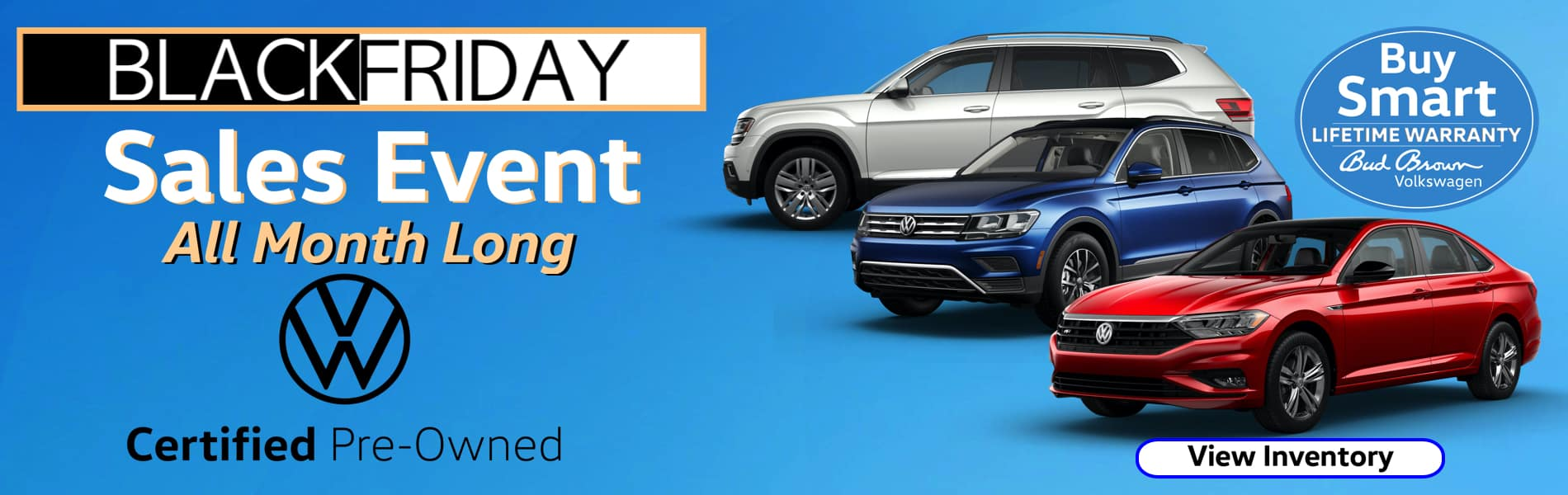 Black Friday Sales Event VW Certified Pre-owned at Bud Brown
