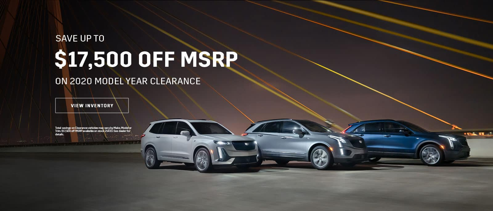 Save Up to $17,500 off MSRP