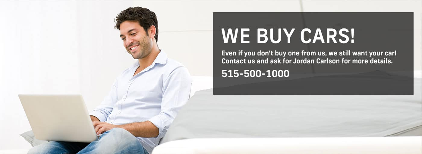 We Buy Car! Subtext: Even if you don't buy one from us, we still want your car!