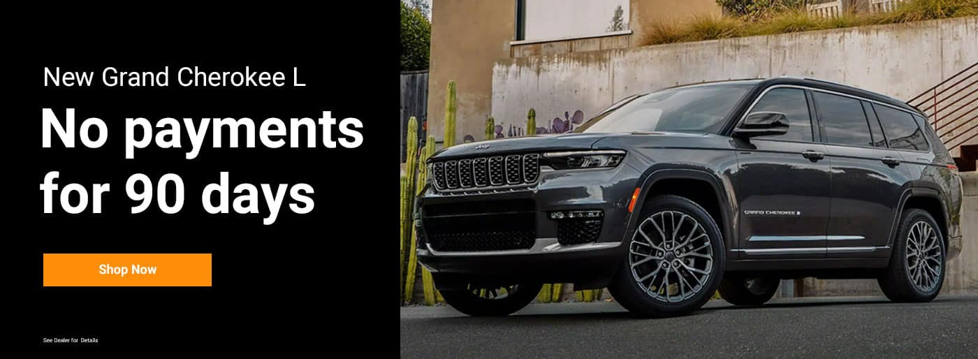Grand Cherokee L no payments for 90 days