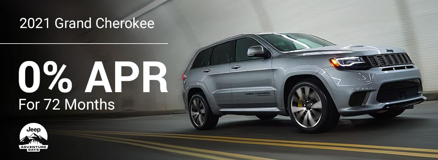 •2021 Grand Cherokee available 0% for 72 Months!