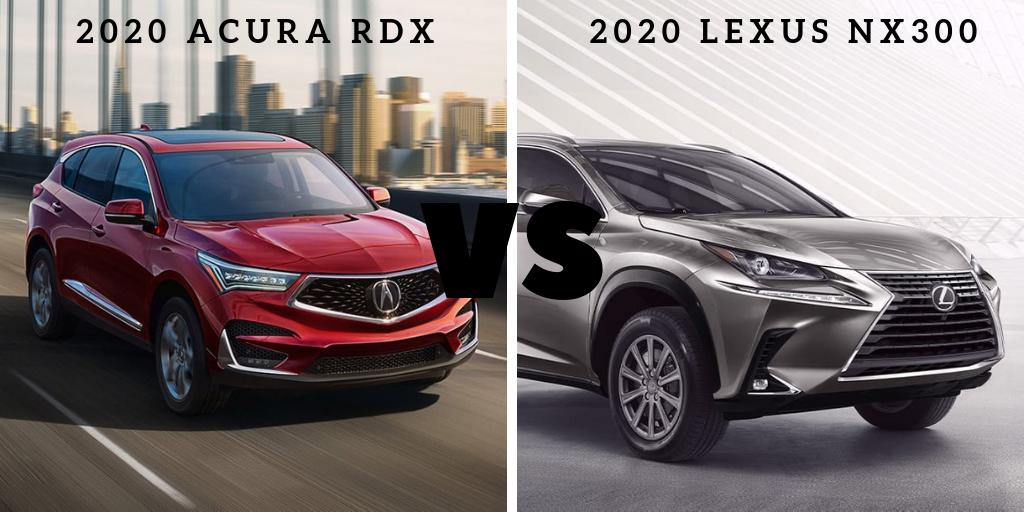 Model Comparison: Acura RDX vs. Lexus NX300