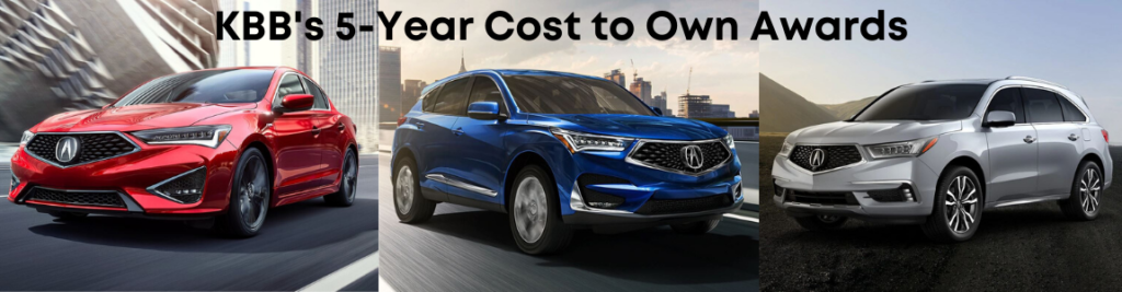 Acura named in KBB's 5-Year Cost to Own Awards