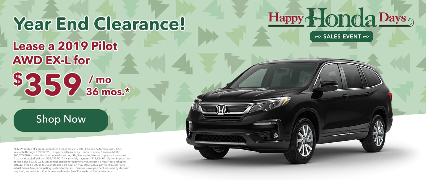 lease a honda pilot for $359 per month for 36 mos. Honda special lease offers
