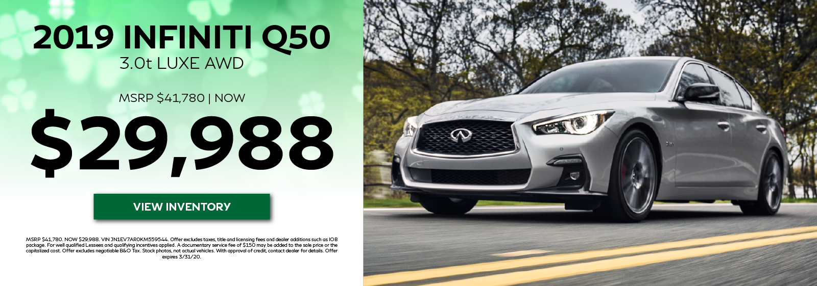 2019 Q50 3.0t LUXE - MSRP $42,330. Now $30,990. View Inventory