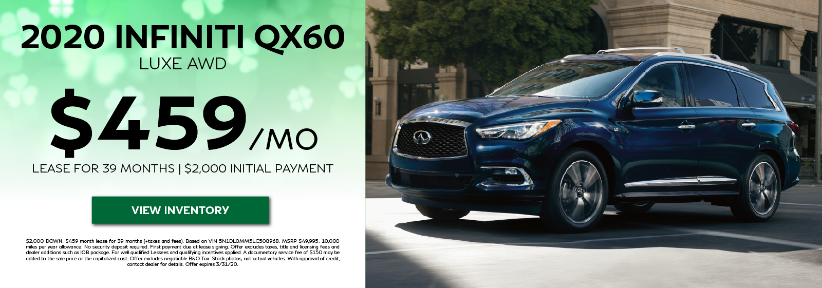 2020 QX60 LUXE AWD - Lease for $459 per month for 39 months. View Inventory
