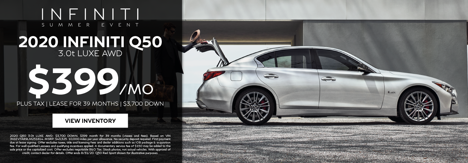 Lease a 2020 Q50 3.0t LUXE AWD for $399 per month for 39 months. Click to view inventory.