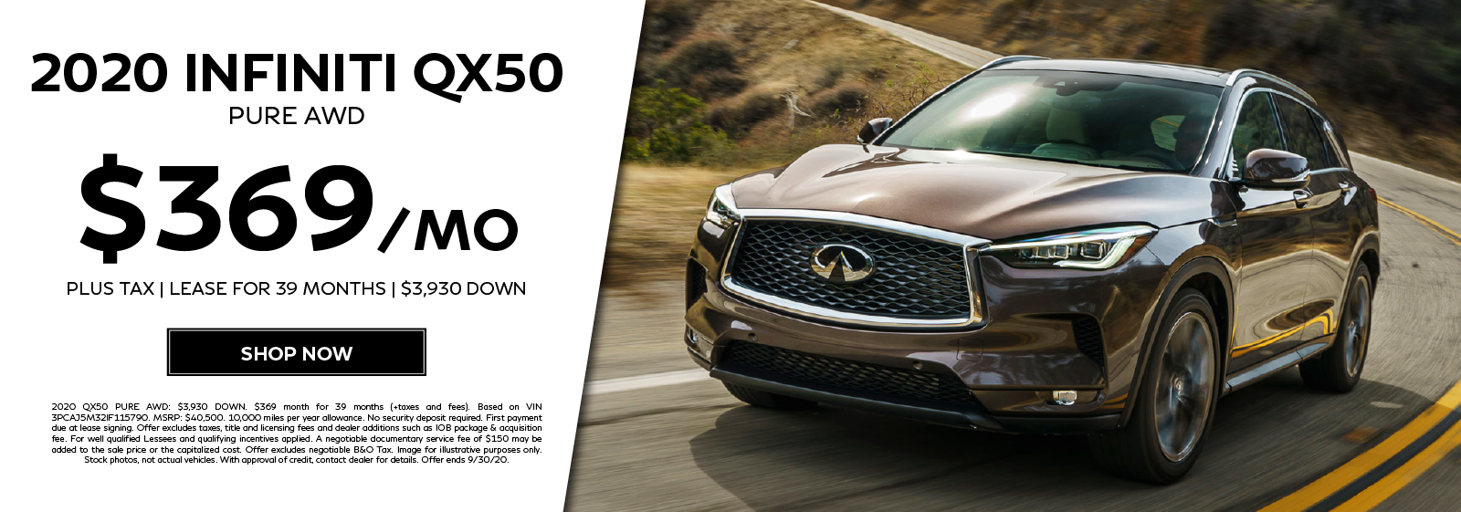 Lease a 2020 QX50 PURE AWD for $369 per month for 39 months. Click to shop now.
