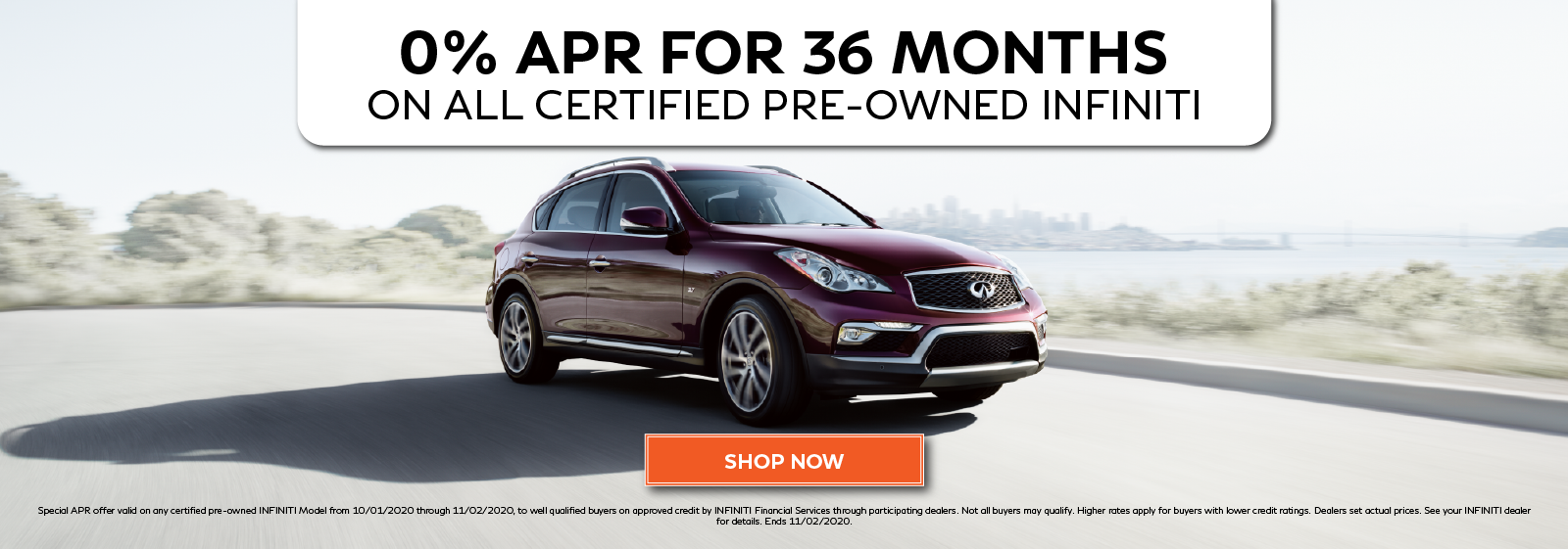 Well qualified buyers can get 0% APR financing for 36 months on all certified pre-owned INFINITI. Click to shop now.