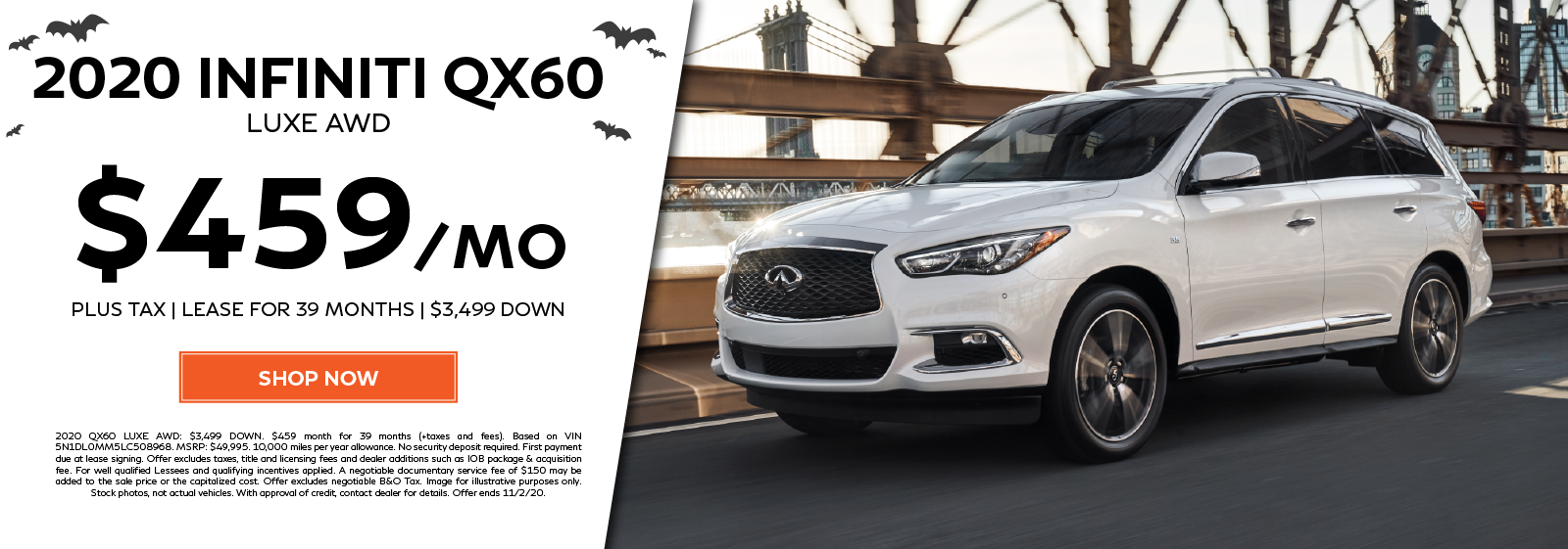 Lease a new 2020 QX60 LUXE AWD for $459 per month for 39 months. Click to shop now.