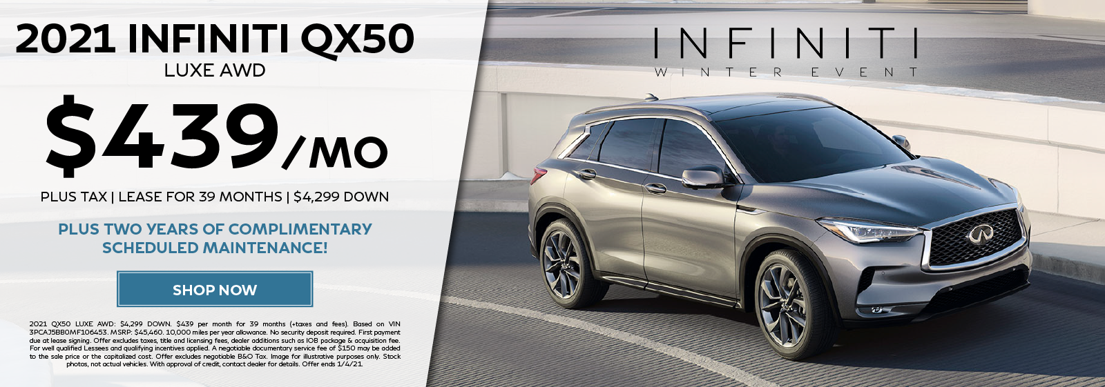 Lease a new 2021 QX50 LUXE AWD for $439 per month for 39 months complimentary scheduled maintenance. Click to shop now.
