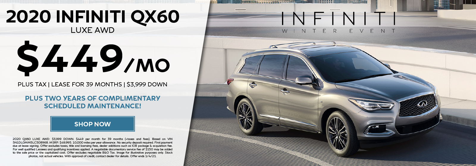 Lease a new 2020 QX60 LUXE AWD for $449 per month for 39 months plus two years of complimentary scheduled maintenance. Click to shop now.