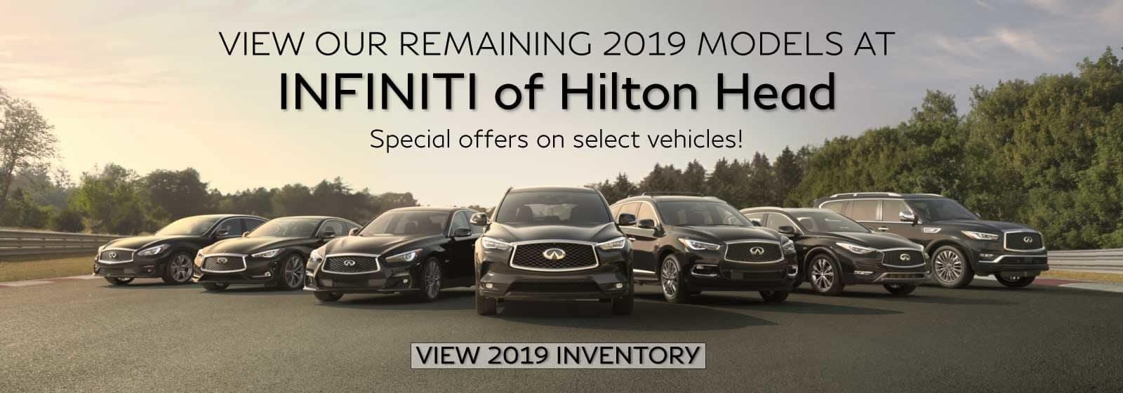 2019 Vehicles remaining at INFINITI of Hilton Head