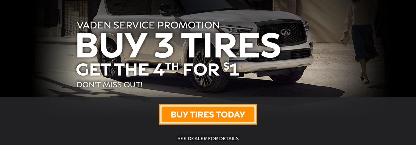 buy three tires and get the fourth for one dollar