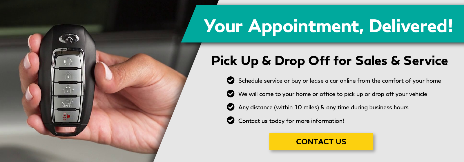 Your Appointment, Delivered! Contact us today for more information.