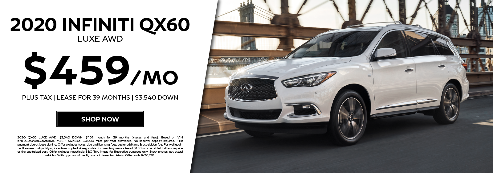 Lease a 2020 QX60 LUXE AWD for $459 per month for 39 months. Click to shop now.