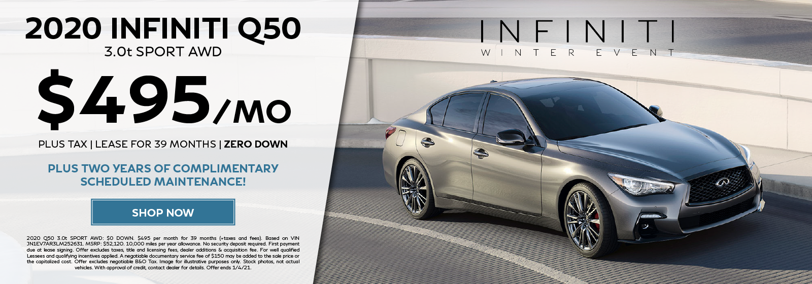 Lease a new 2020 Q50 3.0t SPORT AWD for $495 per month for 39 months plus get two years of complimentary schedulec maintenance. Click to shop now.