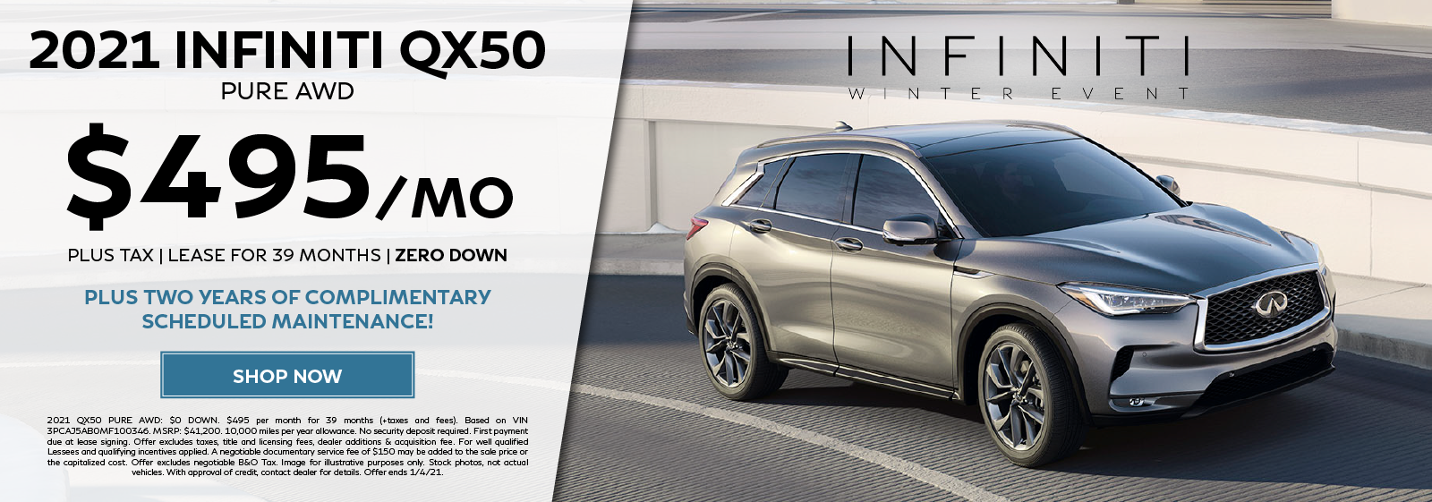 Lease a new 2021 QX50 PURE AWD for $495 per month for 39 months plus get two years of complimentary scheduled maintenance. Click to shop now.