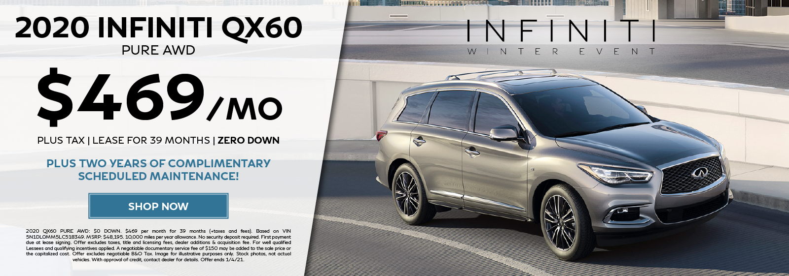 Lease a new 2020 QX60 PURE AWD for $469 per month for 39 months plus get two years of complimentary scheduled maintenance. Click to shop now.