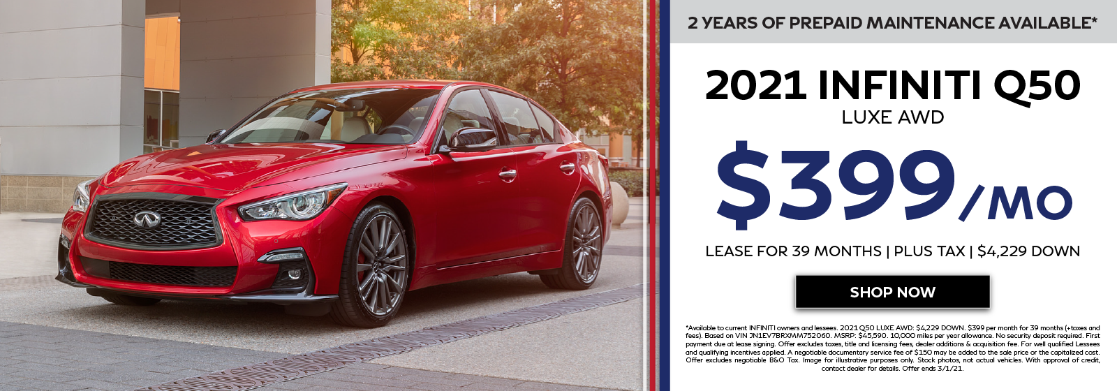2021 INFINITI Q50 Offers. Click to shop now.