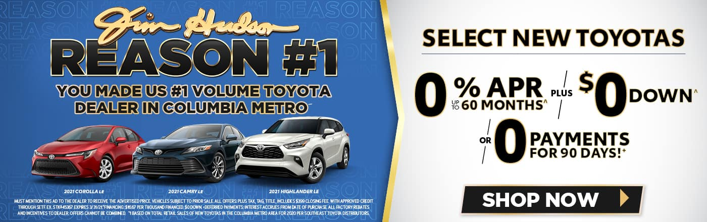 Select New Toyotas! Jim Hudson #1
