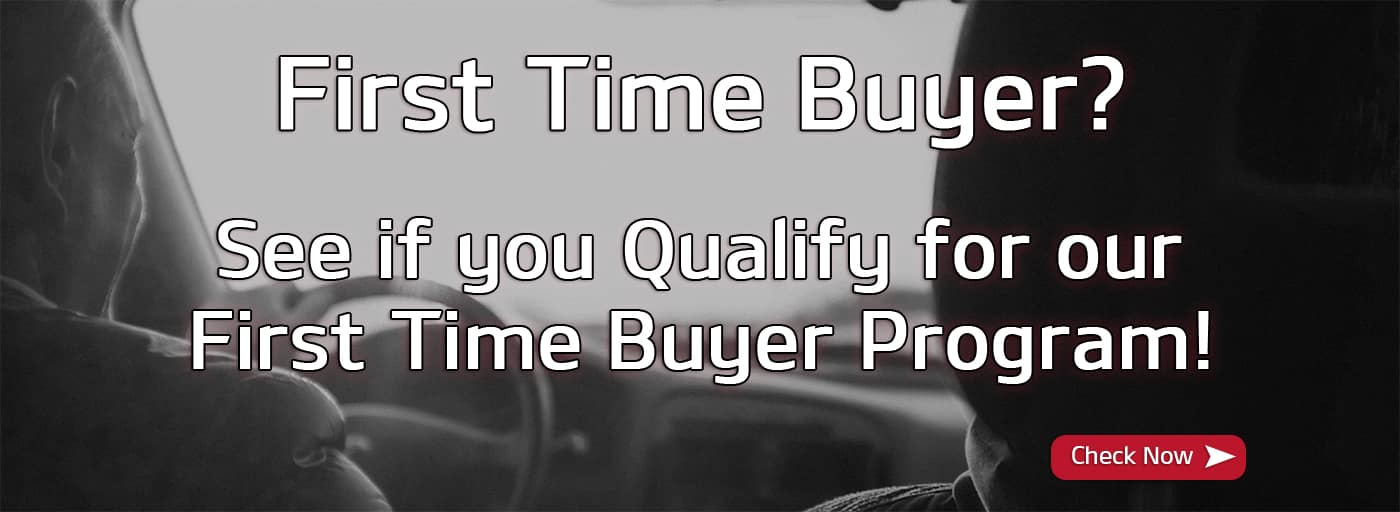 First Time Buyer? See if you qualify for our First Time Buyer Program!