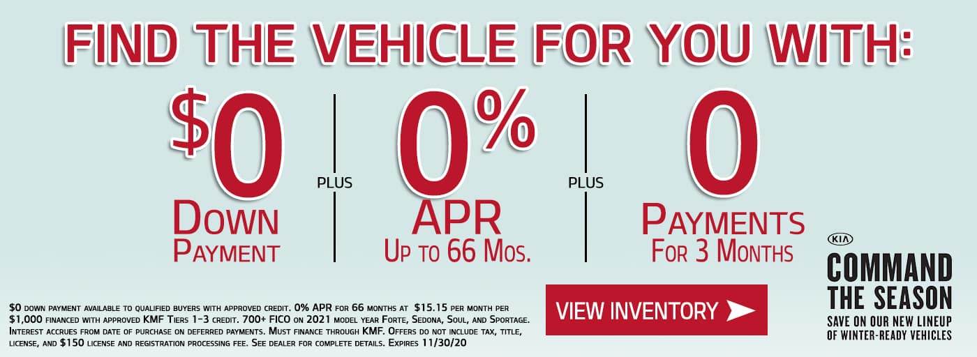 Find the Vehicle for you with $0 Down, 0% APR for 66 Months, and 0 Payments for 3 months