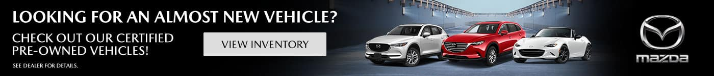 Looking for an almost New Vehicle? Check out our certified pre-owned vehicles!