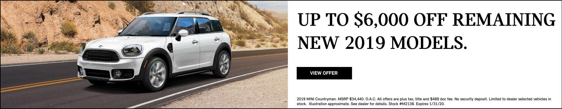 Up to $6,000 off remaining New 2019 Models.  View Offer