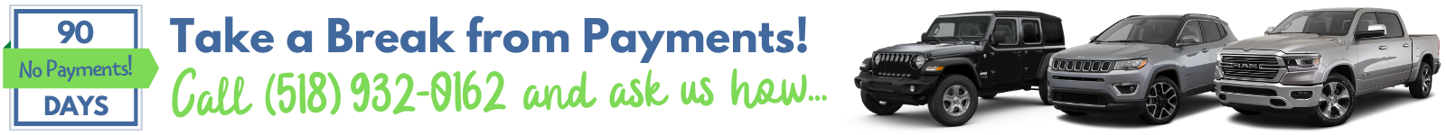 90 Days No Payments CJDRQ
