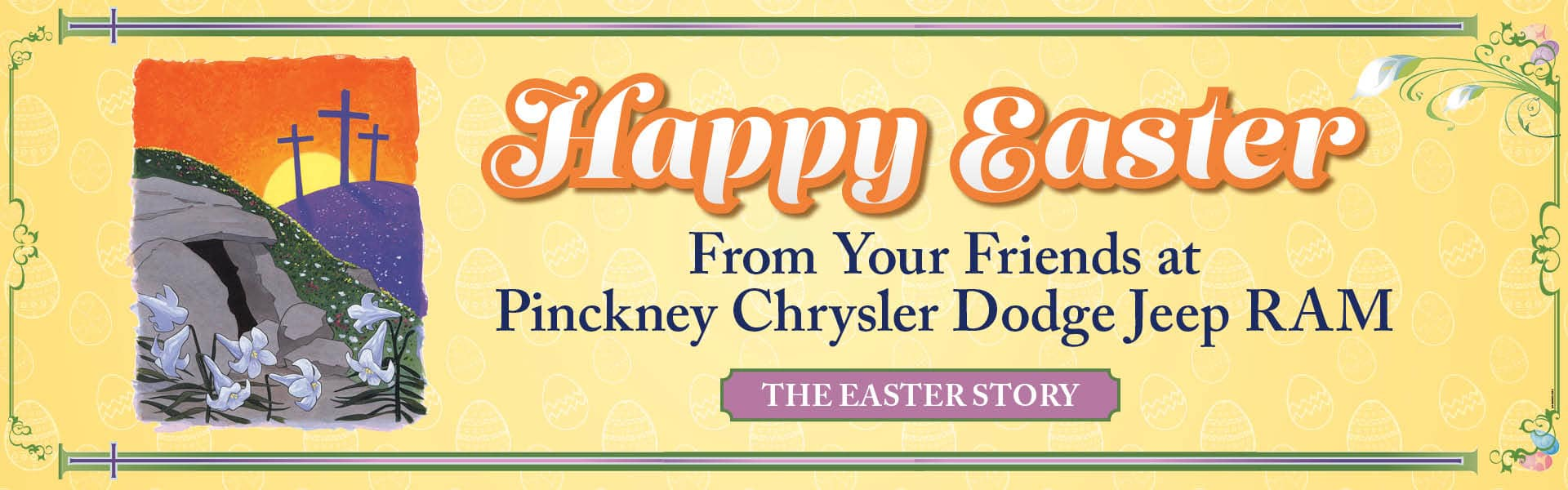 Happy Easter from Pinckney Chrysler Dodge Jeep RAM