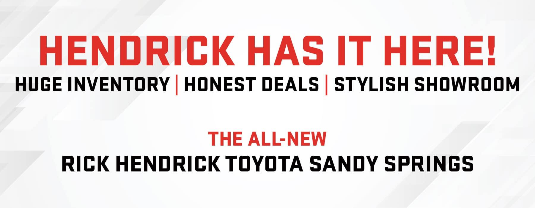 Rick Hendrick Toyota Sandy Springs   Toyota Dealer Serving ...