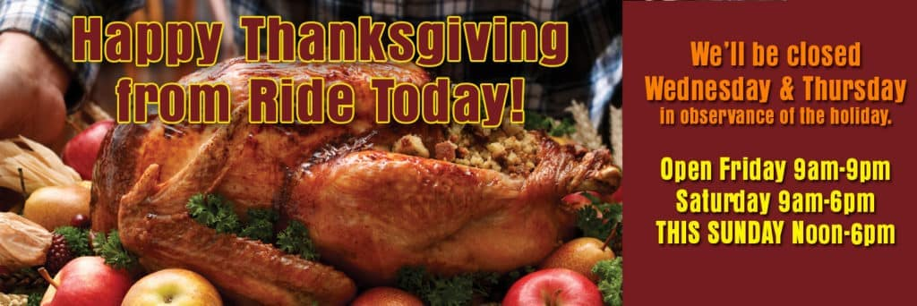 RIDE-TODAY-happy thanksgiving- closed-SLIDE-1024×342