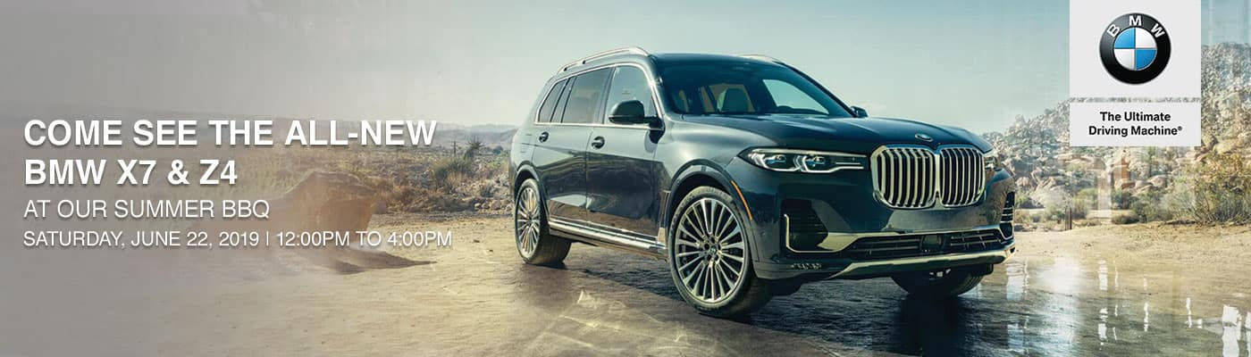 Come see the all-new BMW X7 & Z4 at our summer BBQ