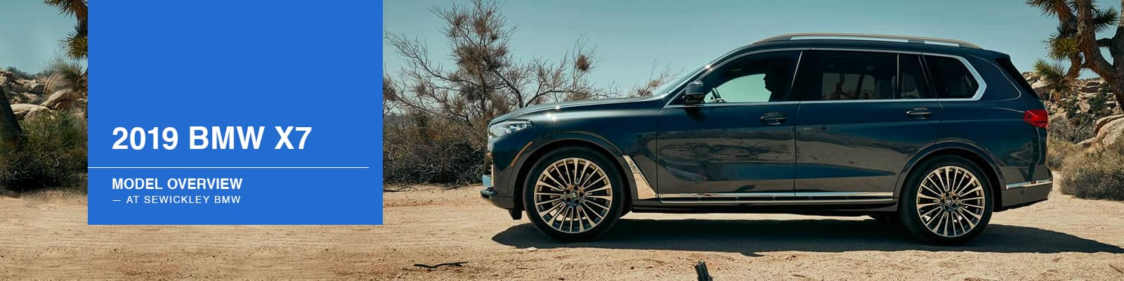 2019 BMW X7 Model Overview at Sewickley BMW