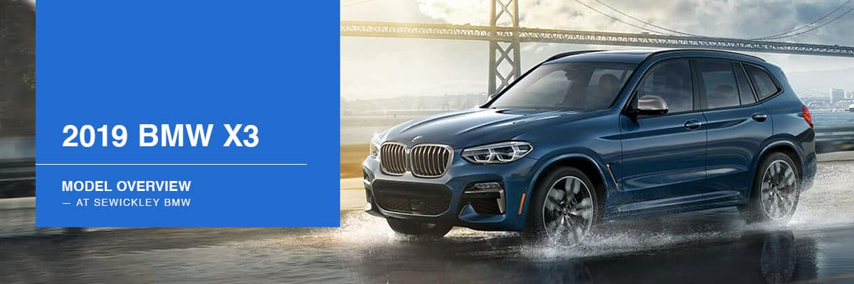 2019 BMW X3 Model Overview at Sewickley BMW