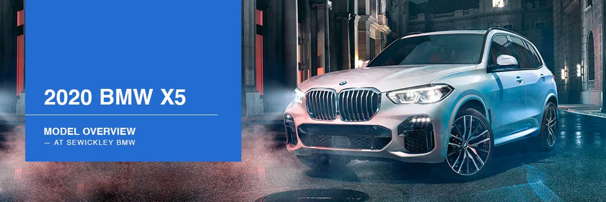 2020 BMW X5 Model Overview at Sewickley BMW